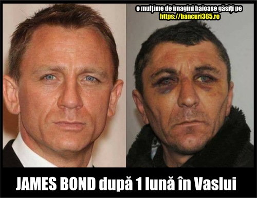 james bond in Vaslui